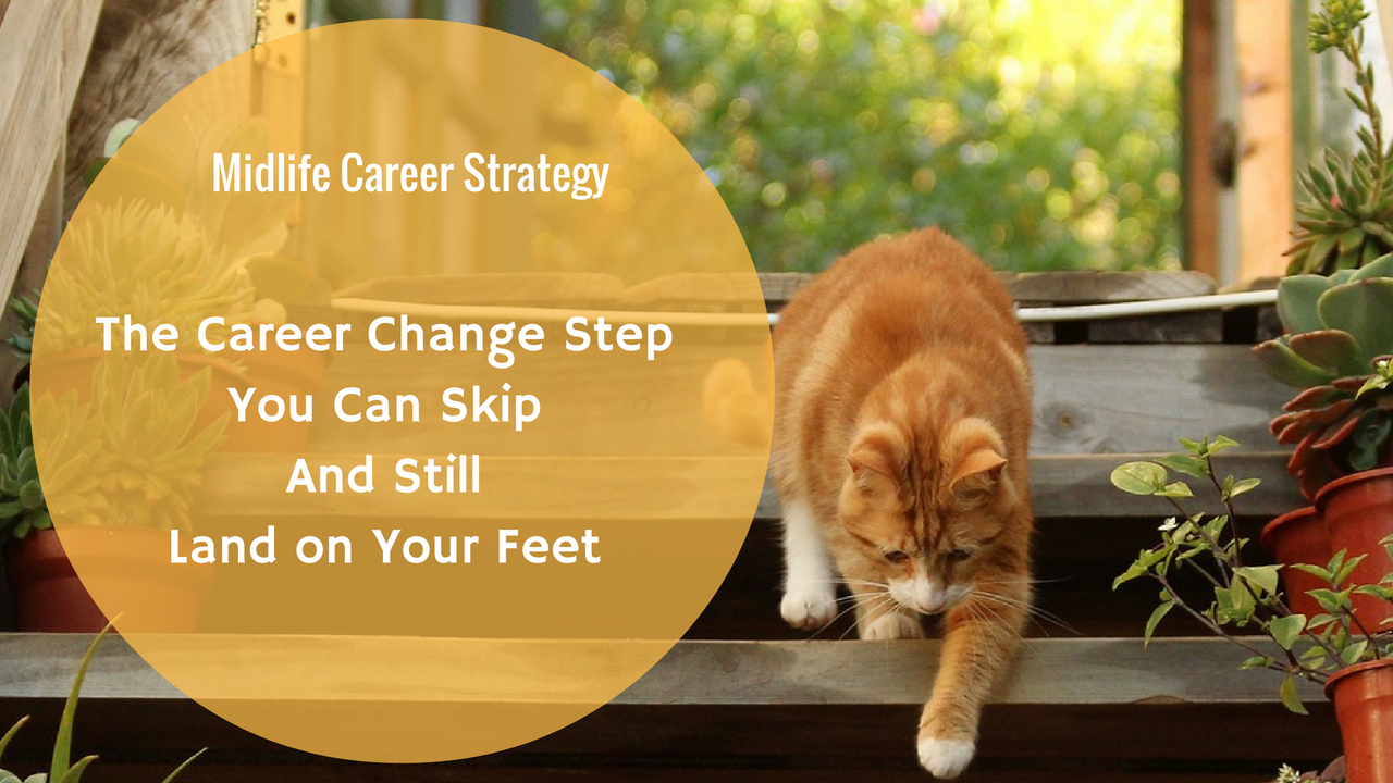 Midlife Career Change: You don't need to do this