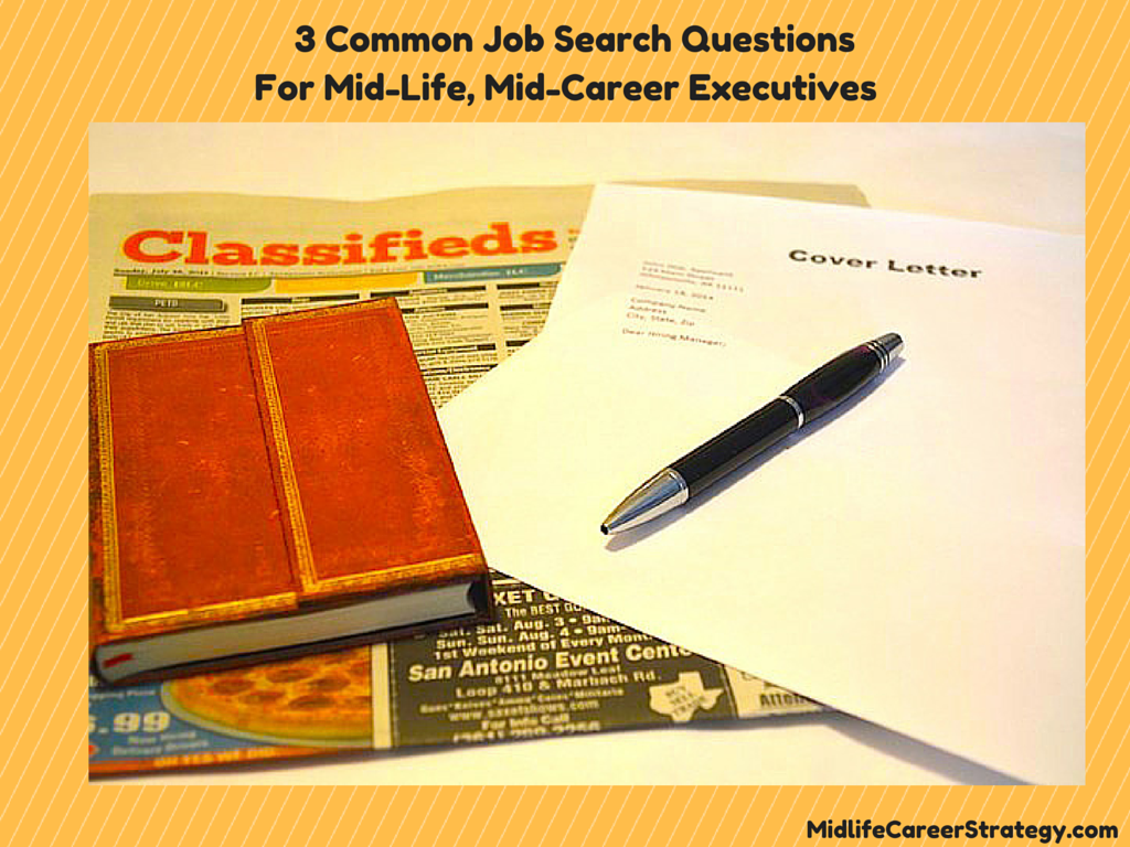 Mid-Life Career Job Search Questions