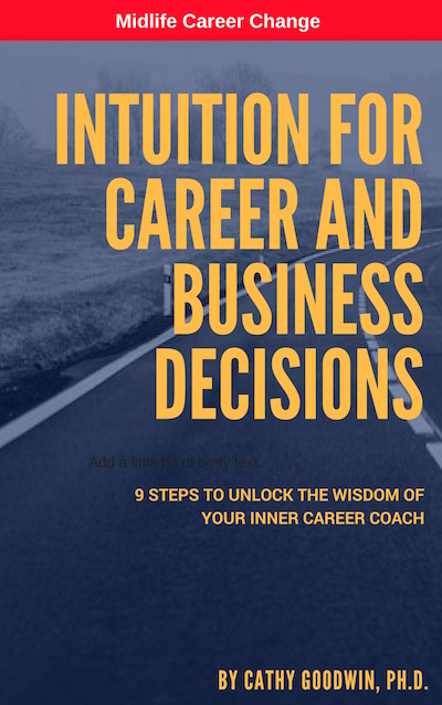 Career Change: Intuitions and Inklings
